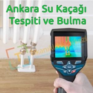 Ankara su kaçağı tespiti