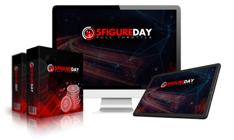 5FigureDay Full Throttle Review: Build Your Sales Channels Easily and Quickly