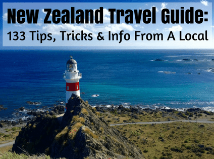new zealand travel guide with tips and tricks