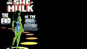 the savage she-hulk – the END