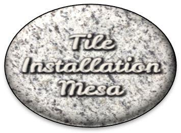 www tileinstallationmesa com