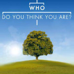 who-do-you-think-you-are