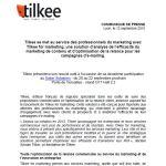 Tilkee se met au service des professionnels du marketing avec Tilkee for marketing