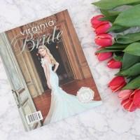 Virginia Bride Magazine Features