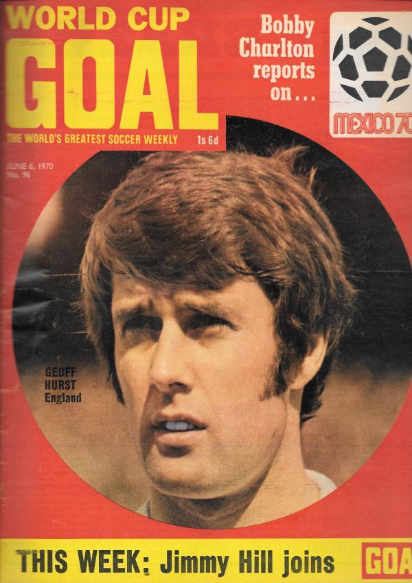 GOAL UK MAGAZINES JUNE 6TH 1970 Tilleys Vintage Magazines ...
