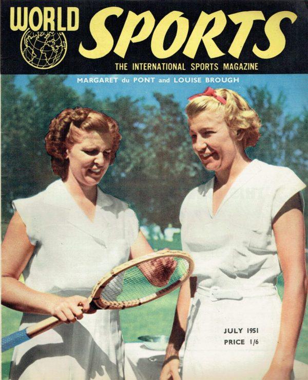 WORLD SPORTS UK MAGAZINE JULY 1951 MARGARET DU PONT ...