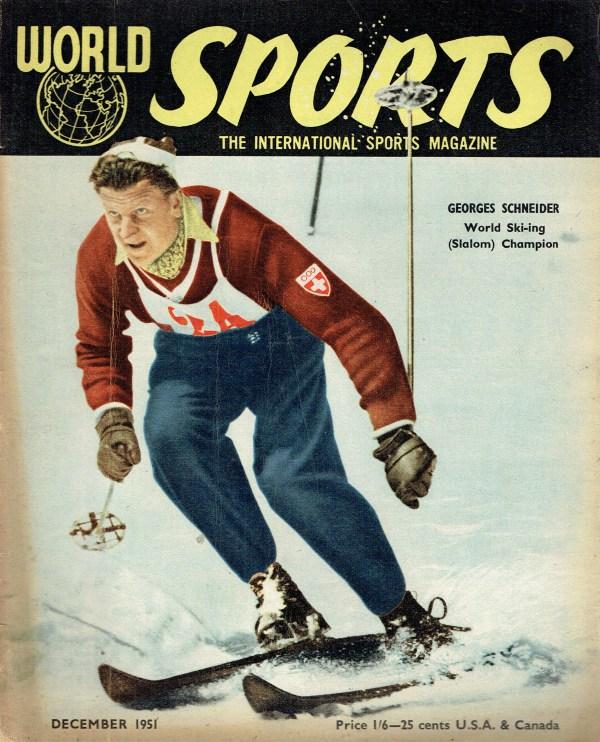 WORLD SPORTS UK MAGAZINE DECEMBER 1951 GEORGES SCHNEIDER ...