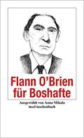 Flann O'Brien für Boshafte