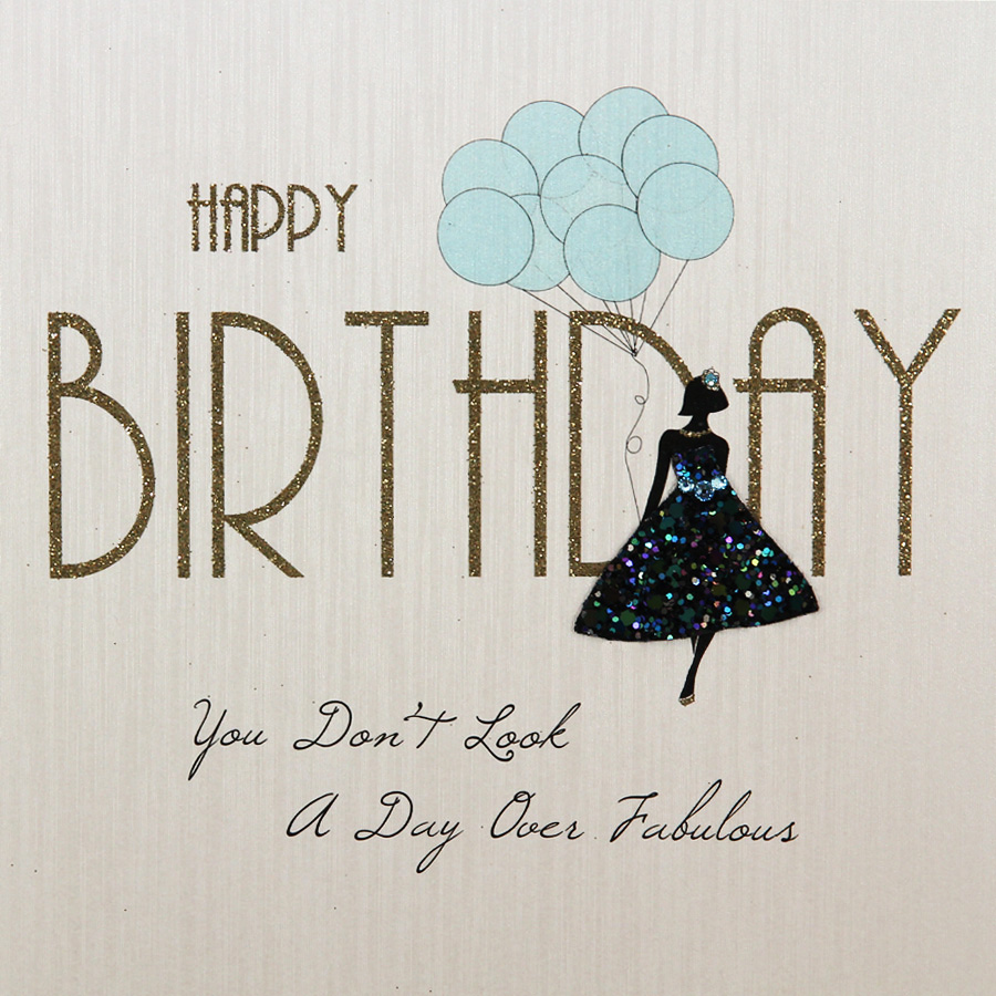 Look A Day Over Fabulous Handmade Open Birthday Card