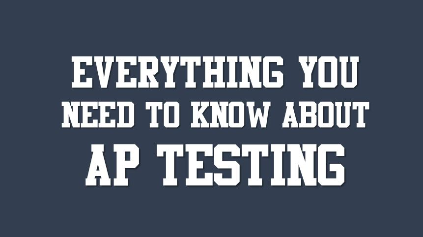 everything about ap testing