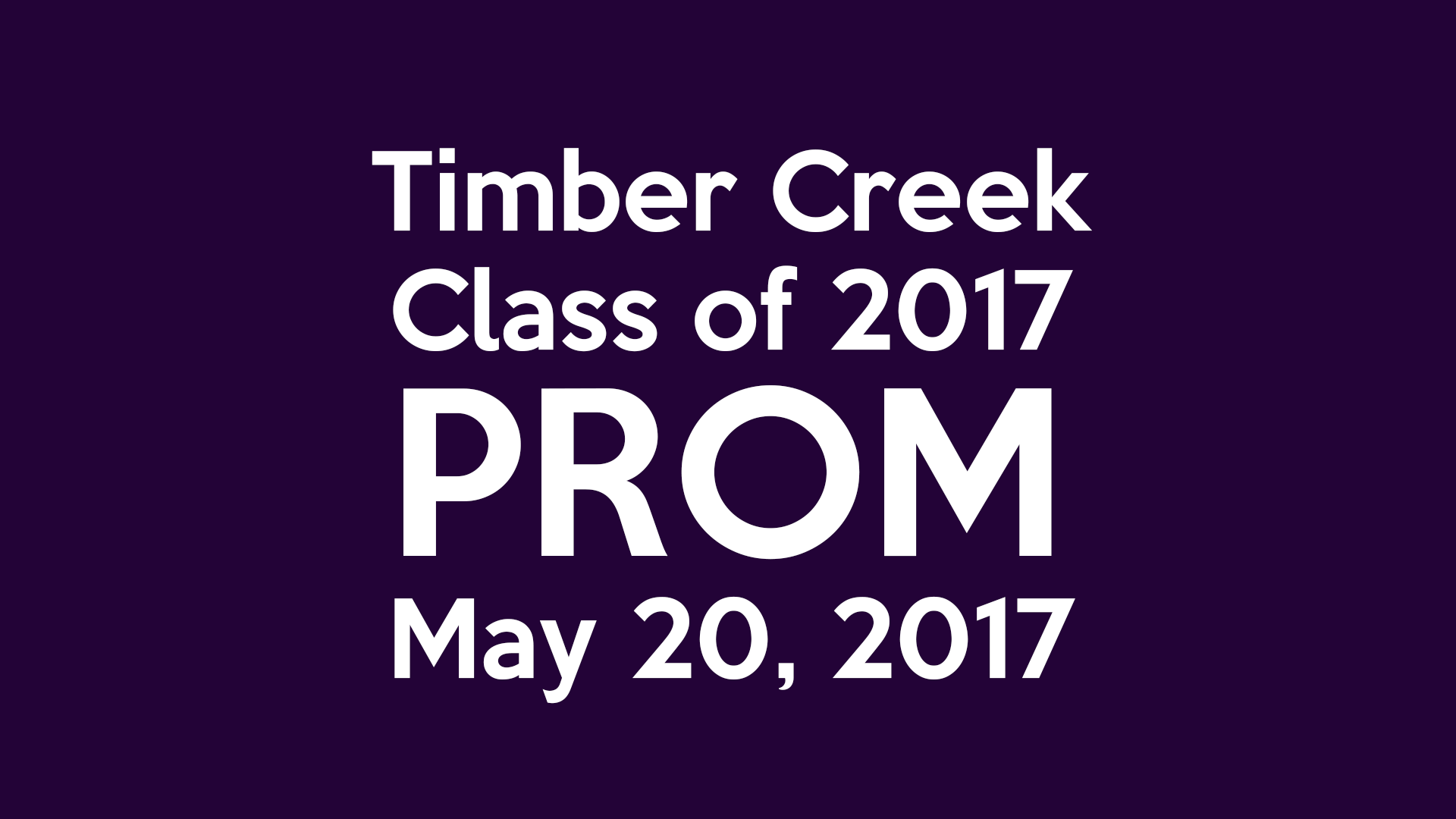 Timber Creek Class Of 2017 Prom Scheduled For May 20, 2017  Prom Tickets Design