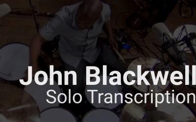 John Blackwell | Solo Transcription