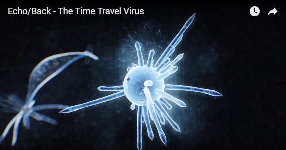 Echo back - the time travel virus header image. Time travel is contracted.