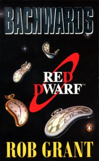 Book cover for Backwards (Red Dwarf Series, Rob Grant)