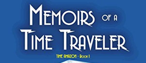 Review: Memoirs of a Time Traveler (Doug Molitor)