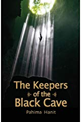 The Keepers of the Black Cave by Hanit Pahima
