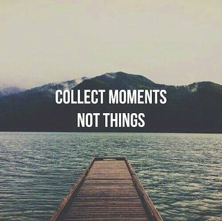 Sentimental Items - Collect memories not things