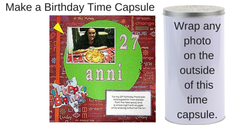 Make a Birthday Time Capsule