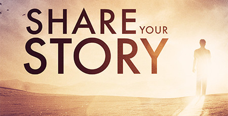 Everyone Has a Story - What is yours