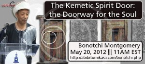 Bonotchi Montgomery: Kemetic Spirit Doors, Doorways for the Soul