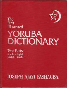 The First Illustrated Yoruba Dictionary [PDF] 463 Pages