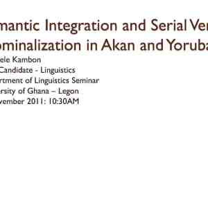 Semantic Integration and Serial Verb Nominalization in Akan and Yoruba