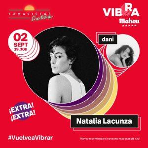 TOMAVISTAS EXTRA_NATALIA LACUNZA+ DANI (VIBRA MAHOU)