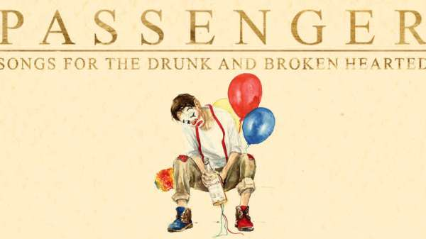 Passenger Songs for the drunk and broken hearted (1)
