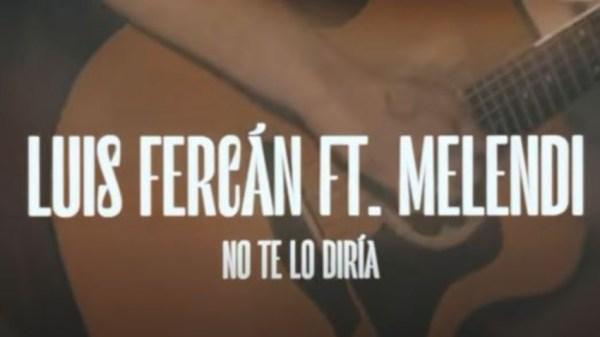 Luis Fercán y Melendi forman dúo para lanzar una canción que va a dar mucho que hablar entre los fans