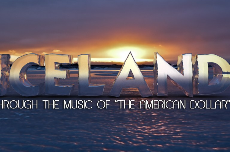 ICELAND through the Music of «The American Dollar»