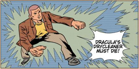 Dracula's Drycleaner Must Die!
