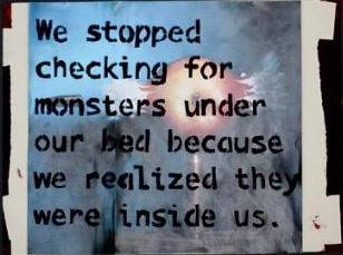 We Stopped Checking For Monsters...