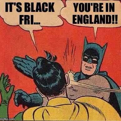 "Batman Slapping Robin - ""It's Black Fri..."""