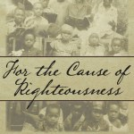 Cause of Righteousness
