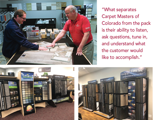No matter what customers are interested in, from tile to carpet to wood or vinyl, Carpet Masters of Colorado has a dazzling array of available options, all under one roof.