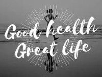 Good Health Equals to Good Life: Find Out the Real Meaning of Good Health