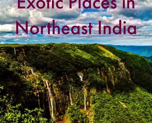 Best Unexplored North-east India Places to pay a Visit!