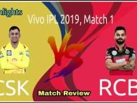 IPL2019 1st Match Key Highlights RCB vs CSK