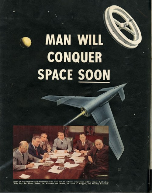 Man Will Conquer Space Soon