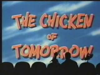 The Chicken of Tomorrow