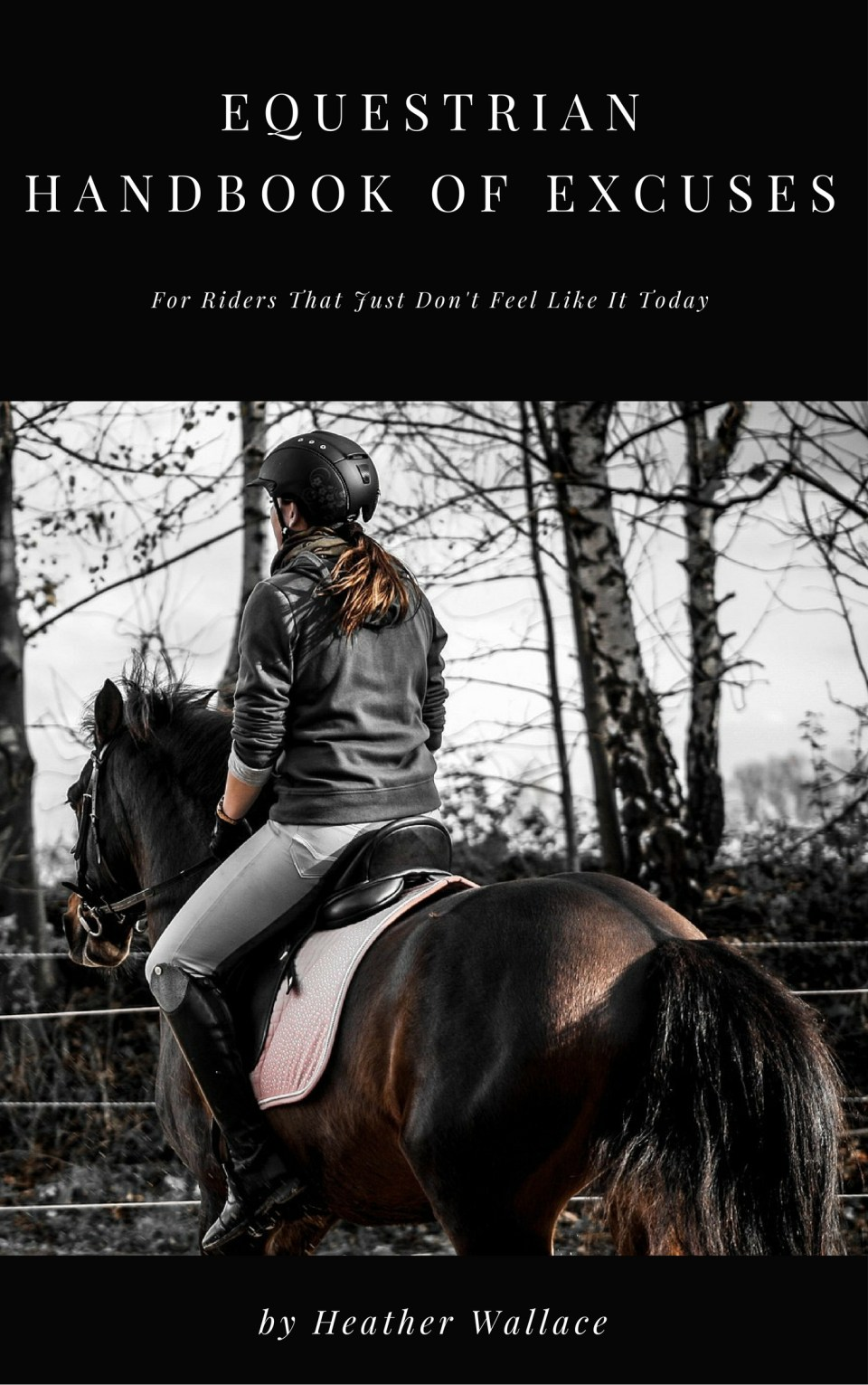 Equestrian Handbook of Excuses, 1st Edition