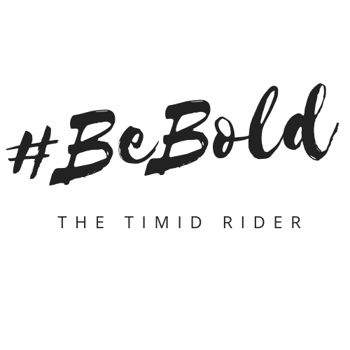 #beBold The Timid Rider