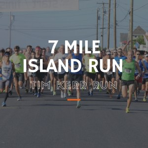 tim kerr charities 7 mile island run