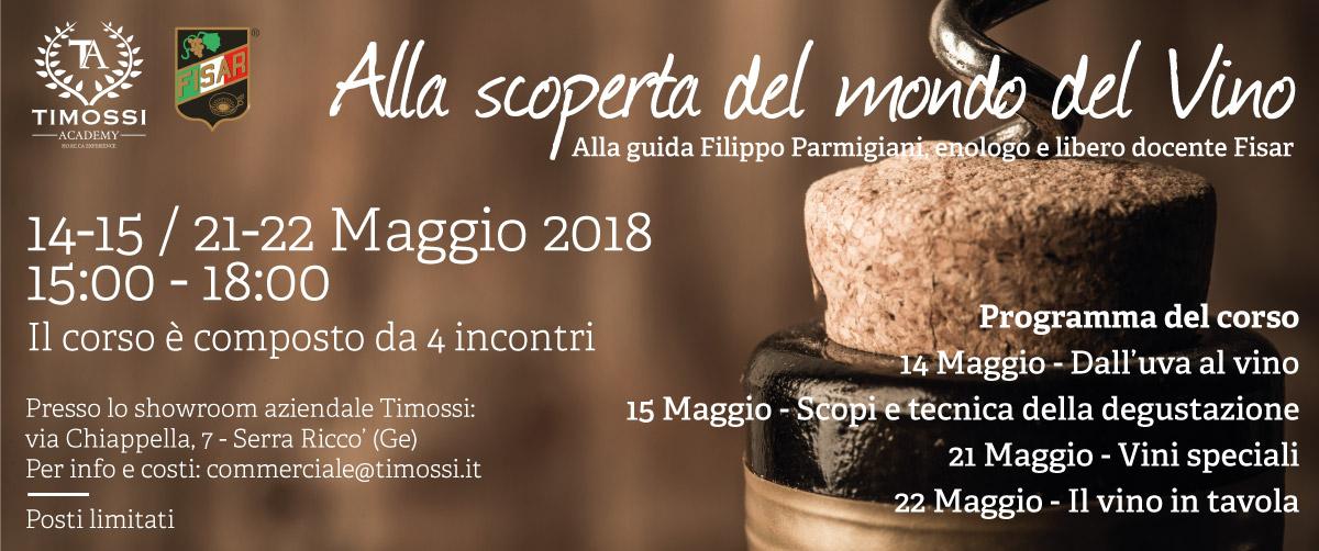14/15 – 21/22 Mag 2018 – Alla scoperta del mondo del Vino