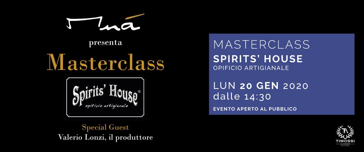 20 Gen 2020 – Masterclass Spirits' House