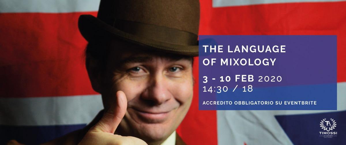 3/10 Feb 2020 – The language of Mixology