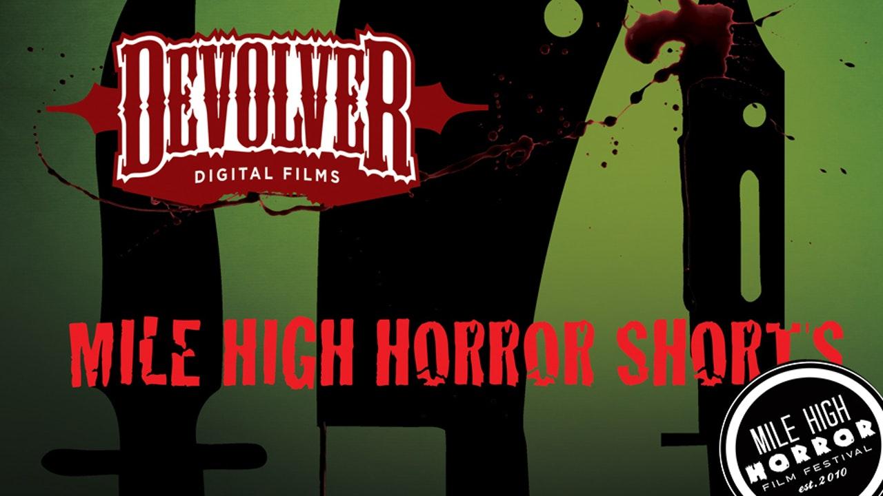 Mile High Horror Shorts
