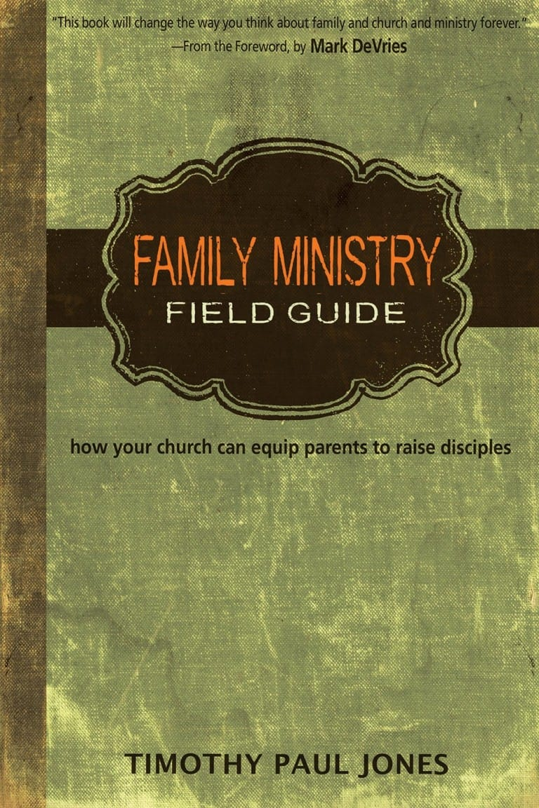 In Family Ministry Field Guide, Timothy Paul Jones provides an impressive  array of biblical theology and practical ideas for helping churches train,  ...