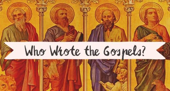 Apologetics: How Do We Know Who Wrote the Gospels?