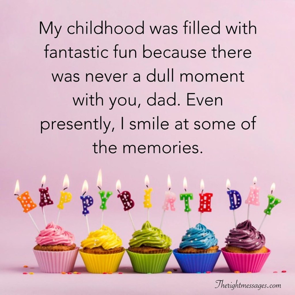 happy birthday wishes for dad heart warming funny